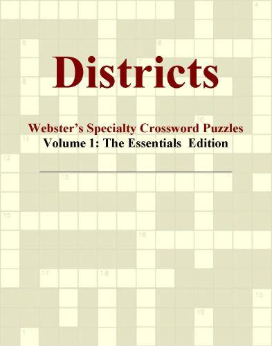 Districts - Webster's Specialty Crossword Puzzles, Volume 1: The Essentials  Edition EB9780546425420