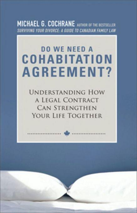 Do We Need a Cohabitation Agreement: Understanding How a Legal Contract Can Strengthen Your Life Together EB9780470679111