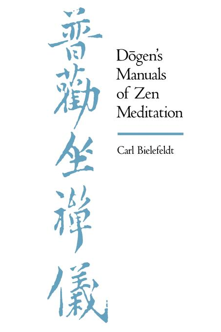 Dogen's Manuals of Zen Meditation EB9780520909786