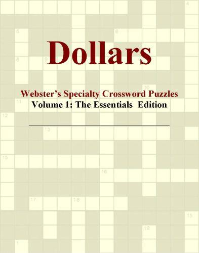 Dollars - Webster's Specialty Crossword Puzzles, Volume 1: The Essentials  Edition EB9780546425529