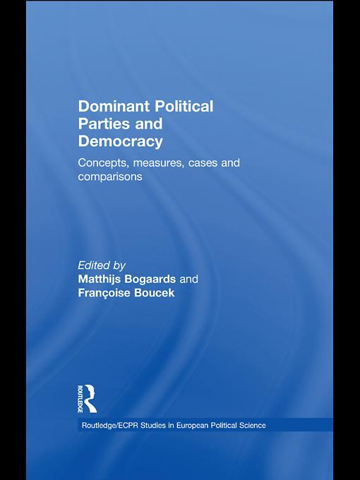 Dominant Political Parties and Democracy EB9780203850114