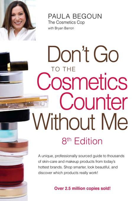 Don't Go to the Cosmetics Counter Without Me EB9780961551490