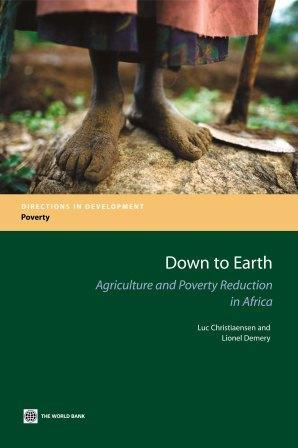 Down to Earth: Agriculture and Poverty Reduction in Africa EB9780821368558