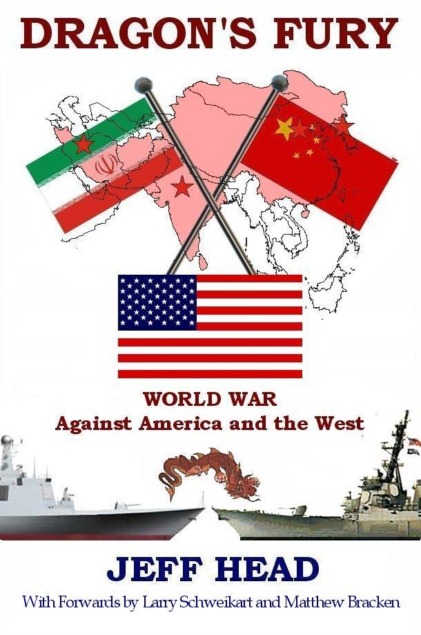 Dragon's Fury - World War against America and the West EB9780974761060