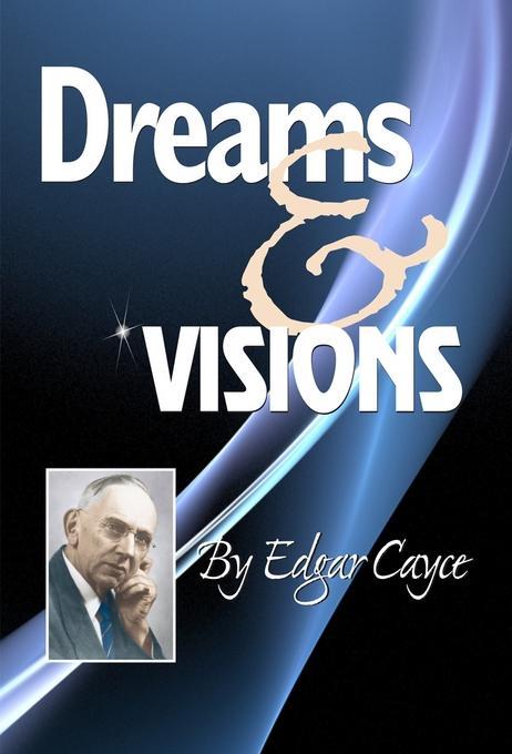 Dreams & Visions EB9780876046487