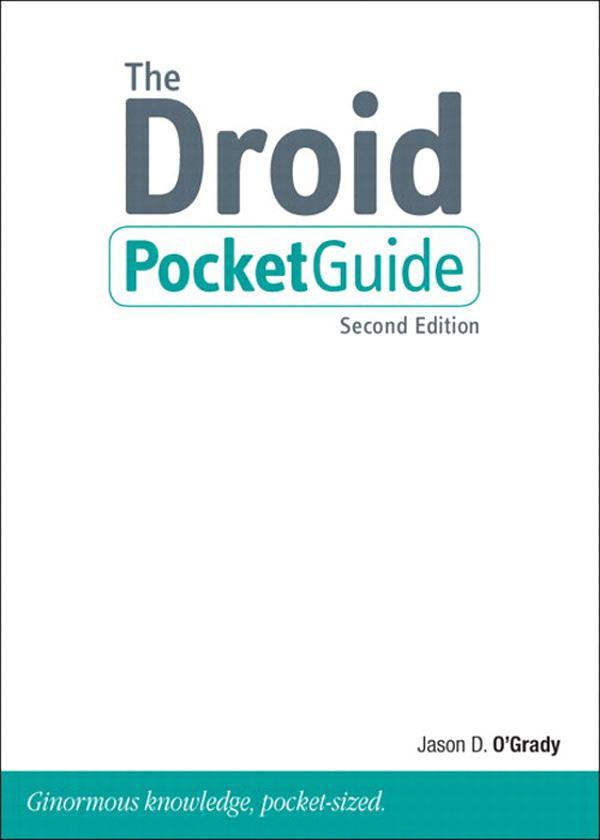 Droid Pocket Guide, The, 2/e EB9780132621960
