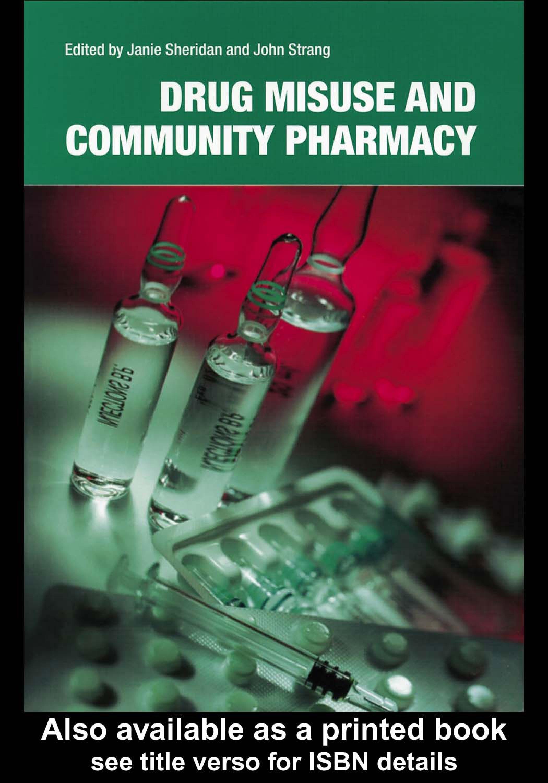 Drug Misuse and Community Pharmacy EB9780203217252