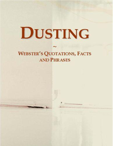 Dusting: Webster?s Quotations, Facts and Phrases EB9780546695229