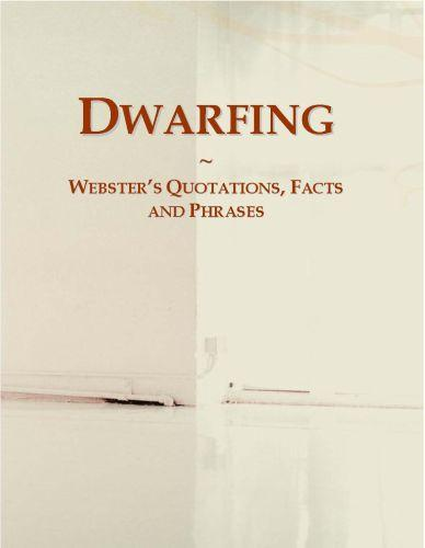 Dwarfing: Webster?s Quotations, Facts and Phrases EB9780546695274