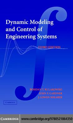 Dynamic Modeling and Control of Engineering Systems EB9780511287428