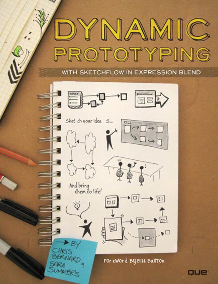 Dynamic Prototyping with SketchFlow in Expression Blend: Sketch Your Ideas...And Bring Them to Life! EB9780789744999