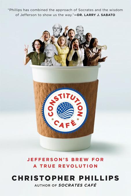 Constitution Caf?: Jefferson's Brew for a True Revolution EB9780393062793