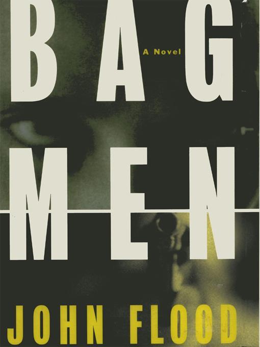 Bag Men: A Novel
