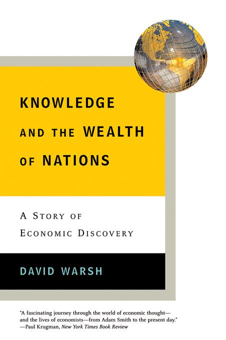Knowledge and the Wealth of Nations: A Story of Economic Discovery EB9780393066364