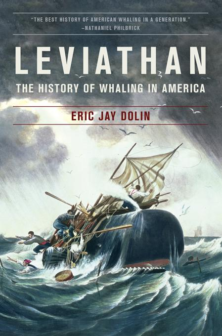 Leviathan: The History of Whaling in America EB9780393066661