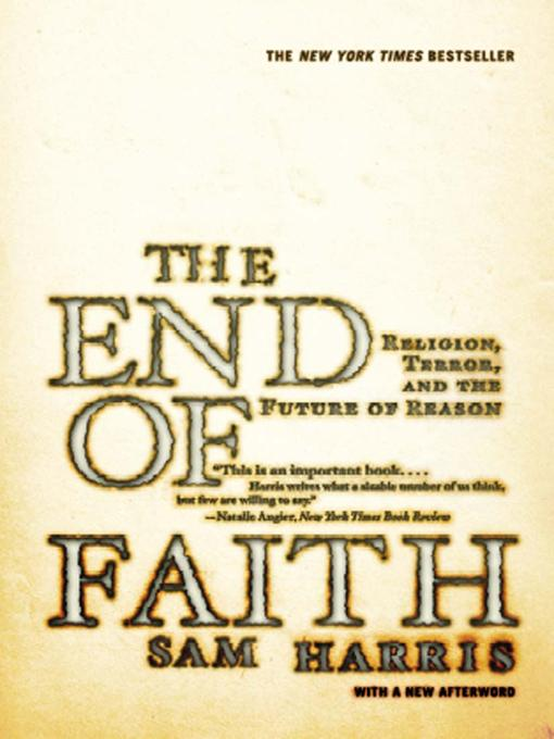 The End of Faith: Religion, Terror, and the Future of Reason EB9780393066722