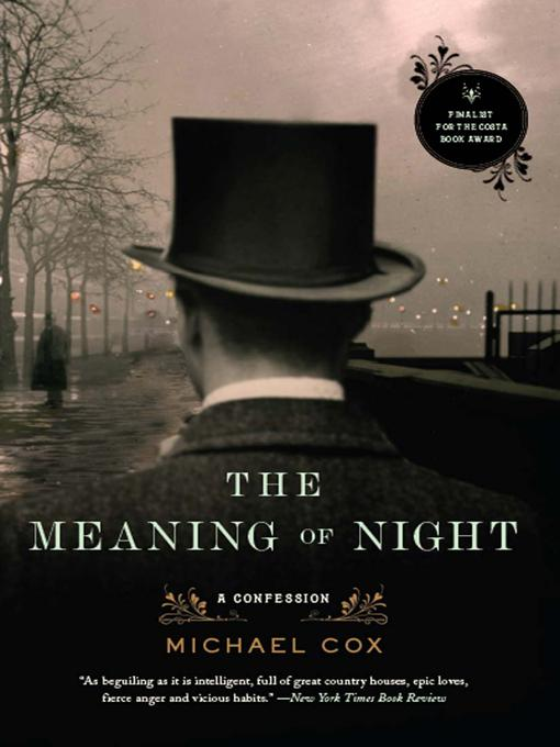 The Meaning of Night: A Confession EB9780393067125