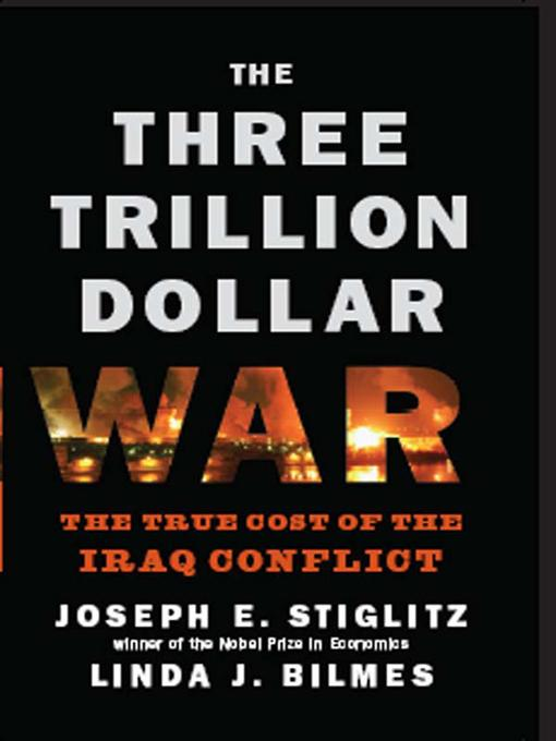The Three Trillion Dollar War: The True Cost of the Iraq Conflict EB9780393068085