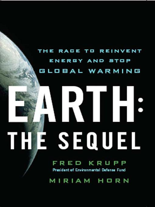 Earth: The Sequel: The Race to Reinvent Energy and Stop Global Warming EB9780393068108