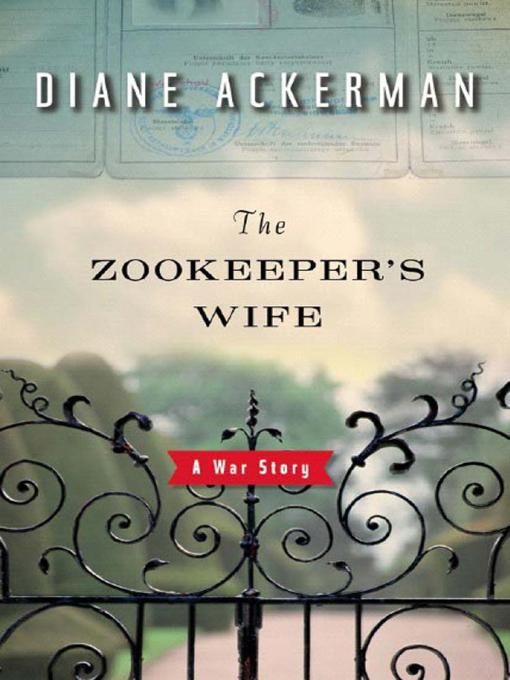 The Zookeeper's Wife: A War Story EB9780393069358