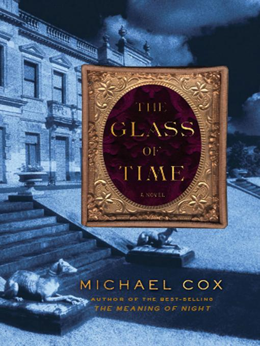 The Glass of Time: A Novel EB9780393070699