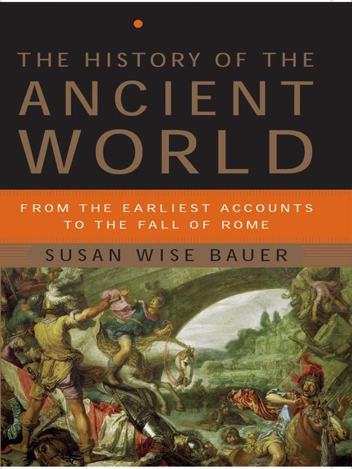 The History of the Ancient World: From the Earliest Accounts to the Fall of Rome EB9780393070897