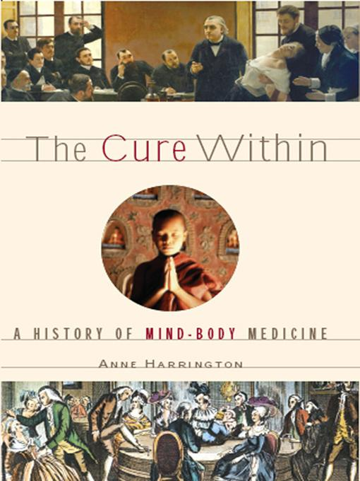 The Cure Within: A History of Mind-Body Medicine EB9780393071085