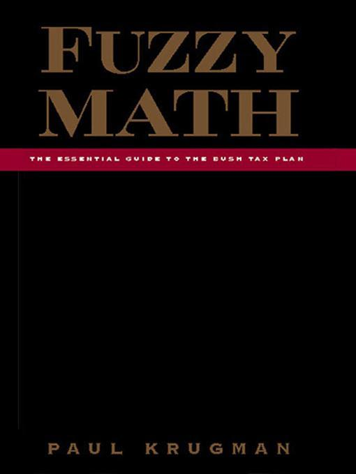 Fuzzy Math: The Essential Guide to the Bush Tax Plan EB9780393071146