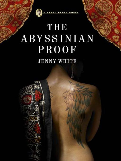 The Abyssinian Proof: A Kamil Pasha Novel EB9780393072280