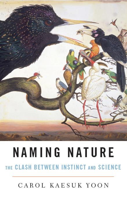 Naming Nature: The Clash Between Instinct and Science EB9780393072761