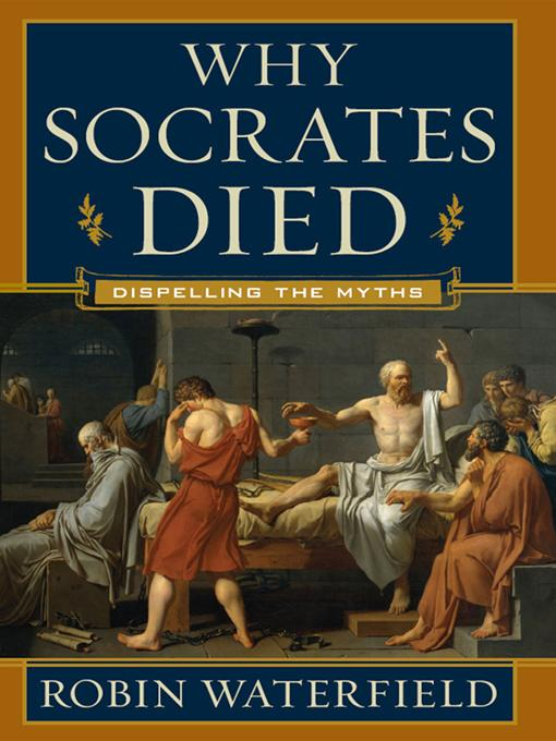 Why Socrates Died: Dispelling the Myths EB9780393072907