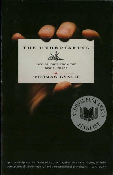 The Undertaking: Life Studies from the Dismal Trade EB9780393073409