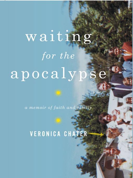 Waiting for the Apocalypse: A Memoir of Faith and Family EB9780393073546