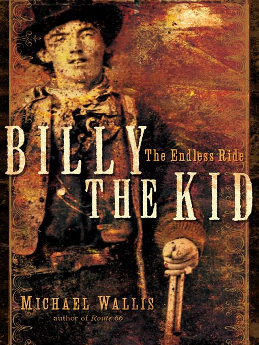 Billy the Kid: The Endless Ride EB9780393075434