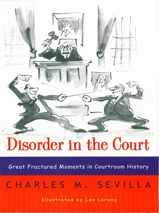 Disorder in the Court: Great Fractured Moments in Courtroom History EB9780393075519