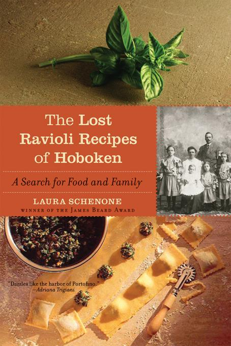 The Lost Ravioli Recipes of Hoboken: A Search for Food and Family EB9780393075663
