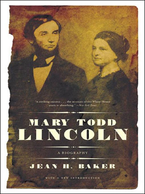 Mary Todd Lincoln: A Biography EB9780393075687