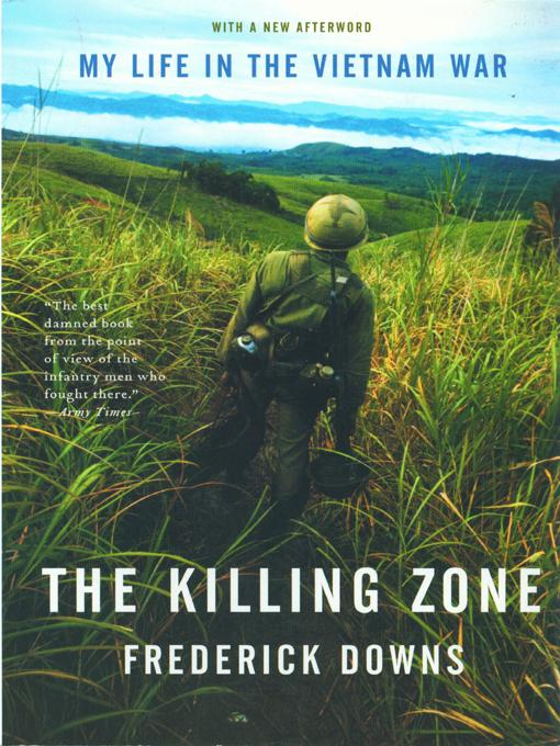 The Killing Zone: My Life in the Vietnam War EB9780393076066