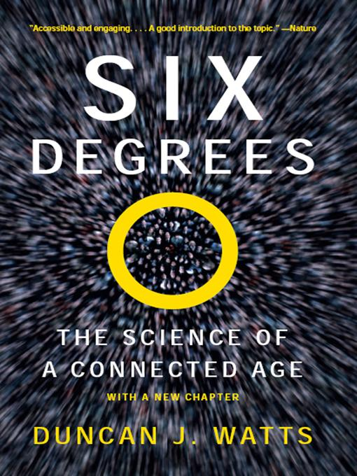 Six Degrees: The Science of a Connected Age EB9780393076127