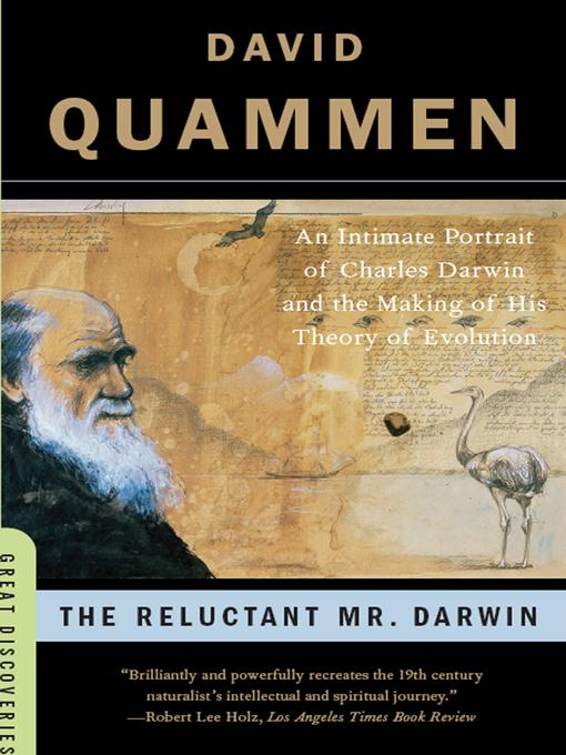 The Reluctant Mr. Darwin: An Intimate Portrait of Charles Darwin and the Making of His Theory of Evolution EB9780393076349