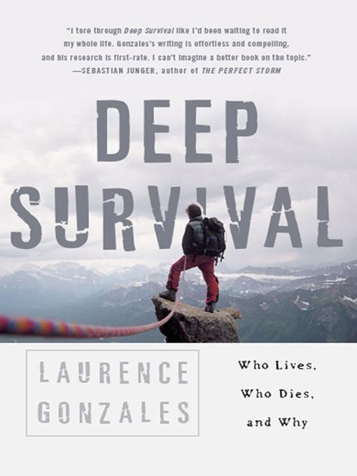 Deep Survival: Who Lives, Who Dies, and Why EB9780393076578
