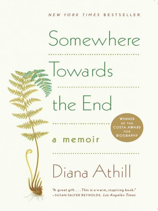 Somewhere Towards the End: A Memoir EB9780393076677