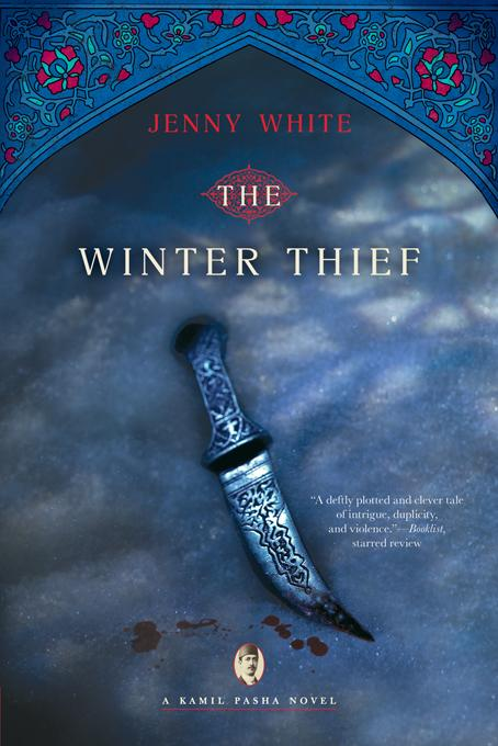 The Winter Thief: A Kamil Pasha Novel EB9780393077957