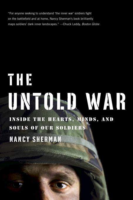The Untold War: Inside the Hearts, Minds, and Souls of Our Soldiers EB9780393078077