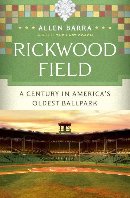 Rickwood Field: A Century in America's Oldest Ballpark EB9780393079357