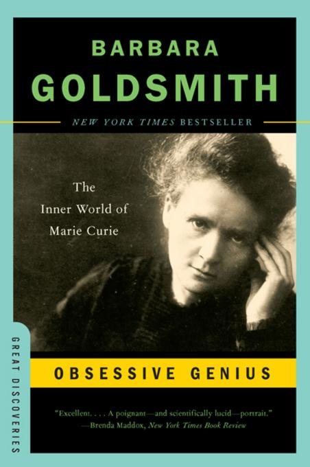 Obsessive Genius: The Inner World of Marie Curie EB9780393079760
