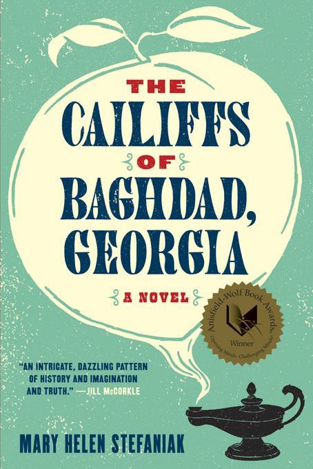 The Cailiffs of Baghdad, Georgia: A Novel EB9780393080445