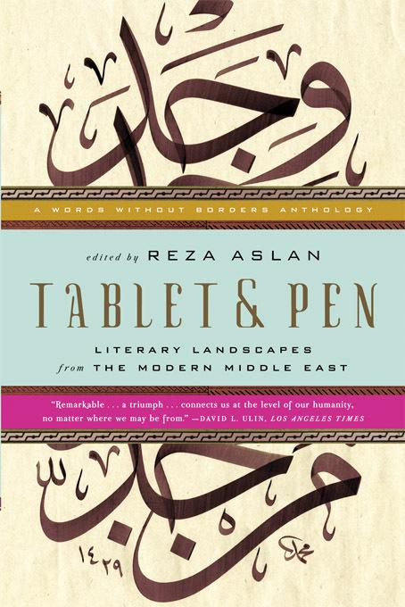 Tablet & Pen: Literary Landscapes from the Modern Middle East EB9780393080704