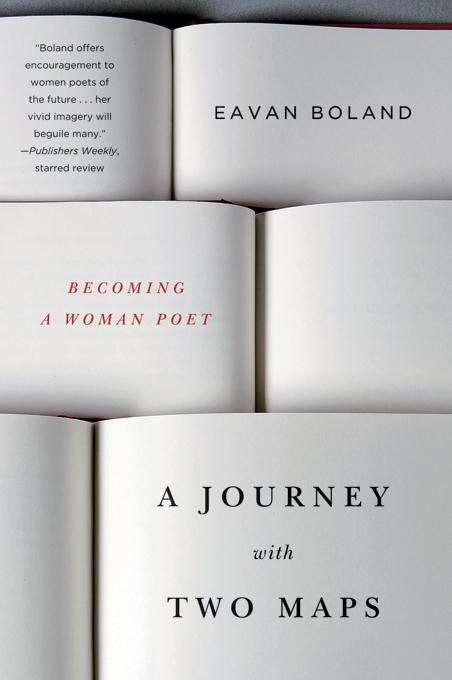 A Journey with Two Maps: Becoming a Woman Poet EB9780393081985