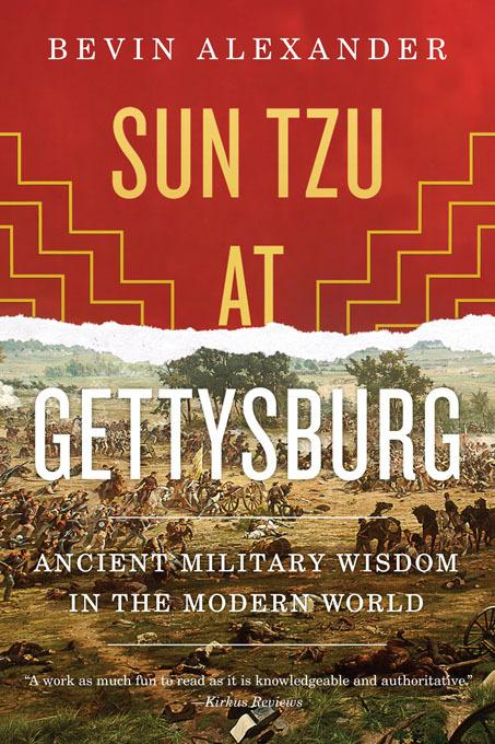 Sun Tzu at Gettysburg: Ancient Military Wisdom in the Modern World EB9780393082029